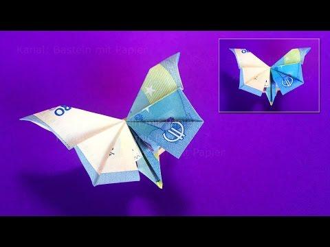 Geldscheine Falten Schmetterling Geldgeschenke Basteln Geld Falten