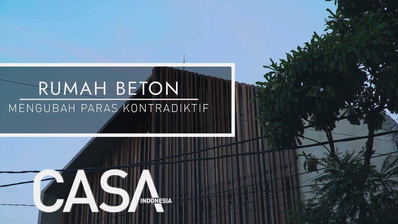 [CASA Indonesia Home Tour] Rumah Beton oleh PSA Studio