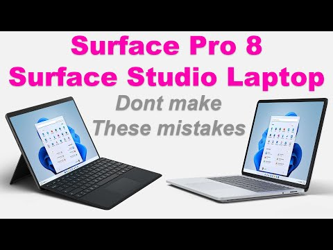 New 2021 Surface Pro 8 & Surface Laptop Studio Buying DONT MAKE THESE MISTAKES Ultimate Buyers Guide