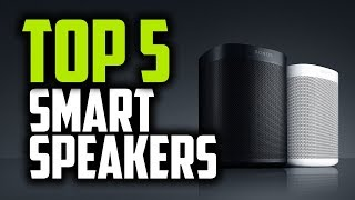 Best Smart Speakers in 2018 - Which Is The Best Smart Speaker?