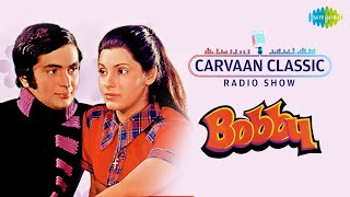 Bobby 1973 Full Movie All Songs (Carvaan Classic) Video HD