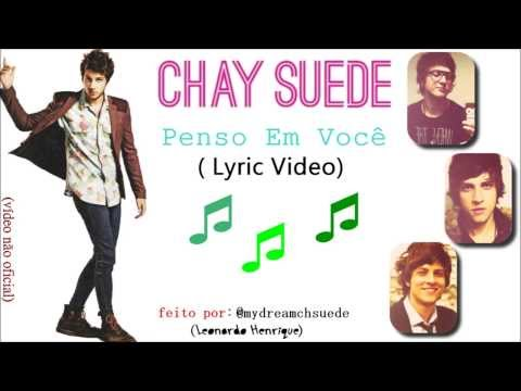 Baixar Chay Suede - Penso Em Você (Lyric Vídeo)