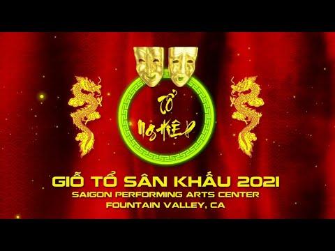 Lễ Giỗ Tổ Sân Khấu 2021 tại Saigon Performing Arts Center (Fountain Valley, CA)