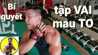Bí quyết tập VAI TO | HLV Thể Hình Cá Nhân Ryan Long Fitness