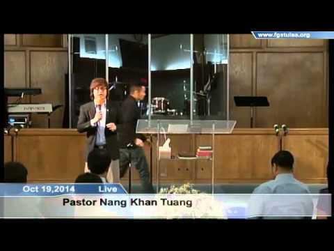 [FGATulsa]#1069#Oct 19,2014 Myanmar Service (Pastor Nang Kha
