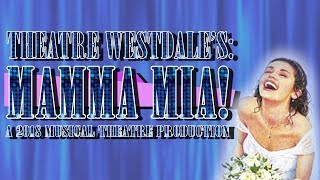 Theatre Westdale Presents: Mamma Mia The Musical