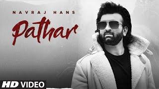 Pathar – Navraj Hans
