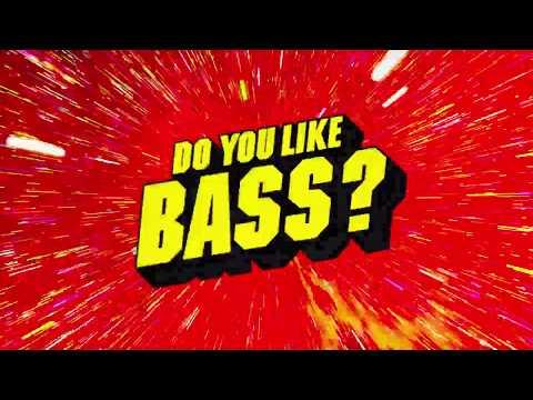 Yellow Claw & Juyen Sebulba - DO YOU LIKE BASS?