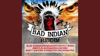 Bad Indian Riddim (Instrumental)