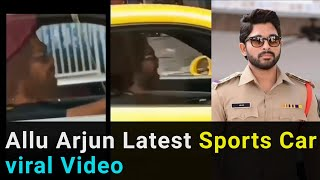 Allu Arjun spots driving sports car, viral video..