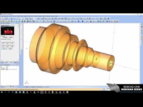 Reducing CNC Lathe Programming Time With CAD-CAM Software - BobCAD-CAM Webinar Series