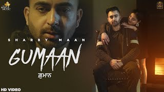 Gumaan – Sharry Maan