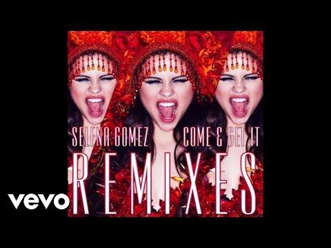 Baixar Selena Gomez - Come & Get It (Robert DeLong Remix)