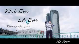 [Audio Offical] KHI EM LÀ EM - Rocker Nguyễn