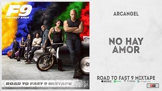 "Arcangel - ""No Hay Amor"" (Road To Fast 9 Mixtape)"