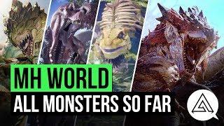 Monster Hunter World | All Monsters so Far (Monster List)