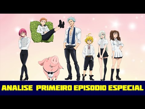 Nanatsu no Taizai (Os 7 pecados Capitais) Analise 1° Episodio do Especial
