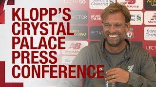 Jürgen Klopp's pre-Palace press conference   Mane, the defence and more