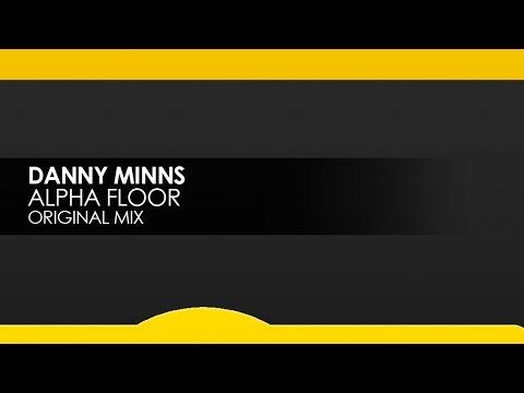 Danny Minns - Alpha Floor