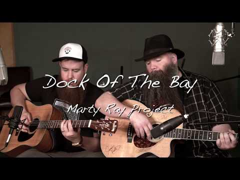 Dock Of The Bay - Ottis Redding | Marty Ray Project Cover (feat. CJ Wilder)