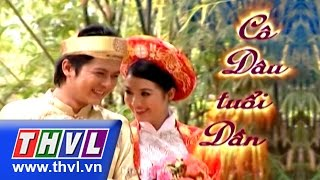 THVL | Cô dâu tuổi dần - Tập 32