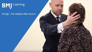 Vertigo - Dix-Hallpike Manoeuvre from BMJ Learning