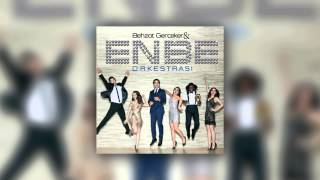 Enbe Orkestrası - Ege feat Betül Demir