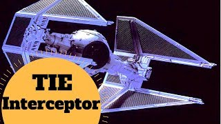 The Empire's Answer to the A-Wing! - TIE Interceptor Breakdown - Star Wars Ships & Vehicles Lore