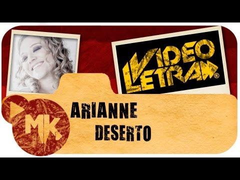Baixar Arianne - DESERTO - Vídeo da LETRA Oficial HD MK Music (VideoLETRA®)