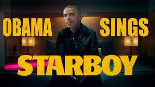 BARACK OBAMA SINGS 'STARBOY' BY THE WEEKND