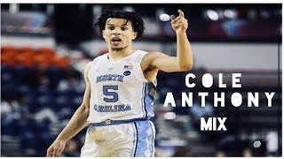 Cole Anthony Mix (UNC HYPE)