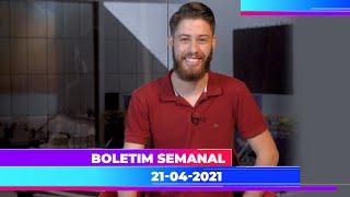 Boletim Semanal 21/04/2021