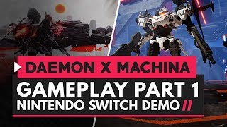 Daemon x Machina | Gameplay Part 1 - 20 Minutes of Mech Action!