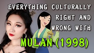 EVERYTHING CULTURALLY RIGHT AND WRONG WITH MULAN 1998