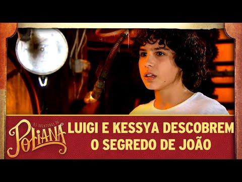 Luigi e Kessya descobrem o segredo de João   As Aventuras de Poliana