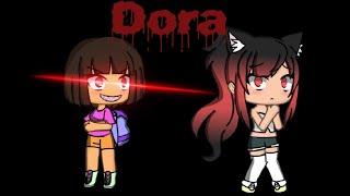 Dora../ horror mini movie~ Gachaverse