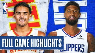 HAWKS at CLIPPERS | FULL GAME HIGHLIGHTS | November 16, 2019