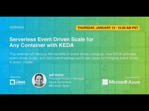 LF Live Webinar: Serverless Event Driven Scale for Any Container with KEDA