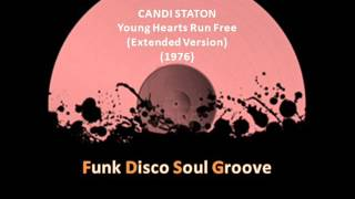 CANDI STATON - Young Hearts Run Free (Extended Version) (1976)