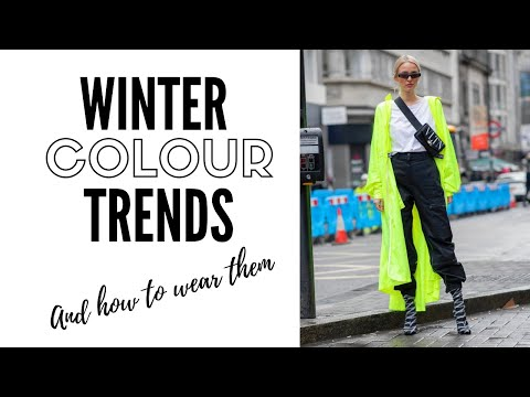 Video: Top 10 Color Trends For Winter 2019 & How To Wear Them