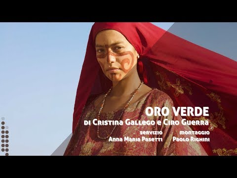 ORO VERDE di Cristina Gallego e Ciro Guerra