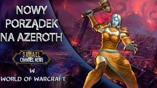 Nowy porządek na Azeroth w World of Warcraft