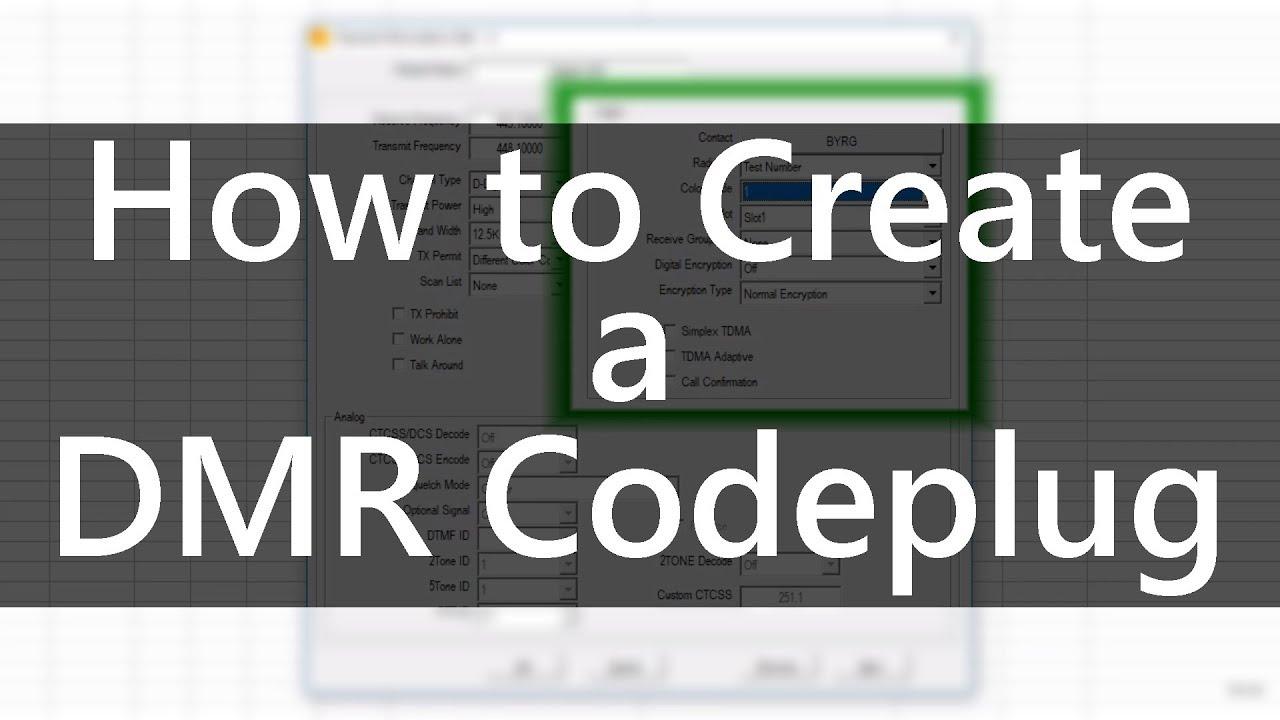 How to Create a DMR Codeplug by Chuck K0XM