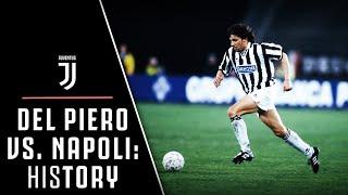 HIStory: THE FIRST GOAL 'ALLA DEL PIERO' | NAPOLI VS. JUVENTUS