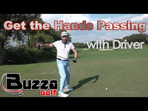 Get the Hands Passing with Driver