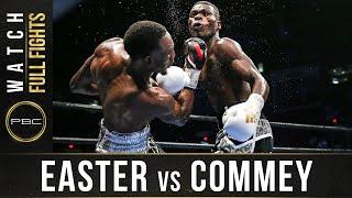 Easter vs Commey FULL FIGHT: September 9, 2016 - PBC on Spike