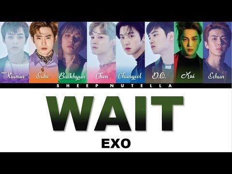 EXO 엑소 - Wait [Color Coded Lyrics HAN/ROM/ENG]