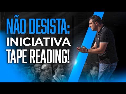 Não desista – Iniciativa Tape Reading