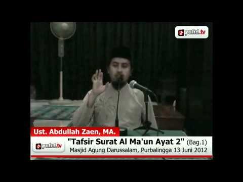 Tafsir Al-Quran Surat Al Ma\'un Ayat 2 - Bagian 1 (Ustadz Abdullah Zaen)