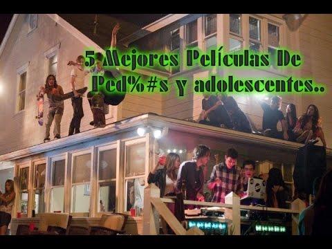 5 Mejores Películas De Fiestas Y Adolescentes